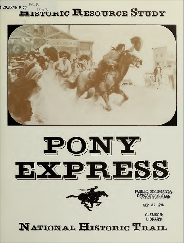 Historic Resource Study of the Pony Express National Historic Trail