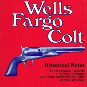 Slade's Wells Fargo Colt