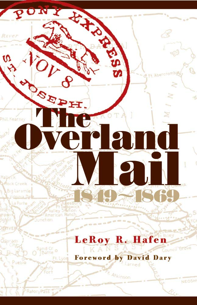 The Overland Mail: 1849-1869