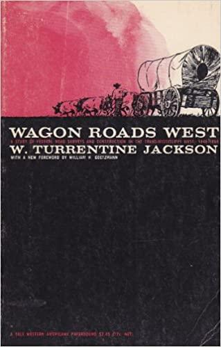 Wagon Roads West